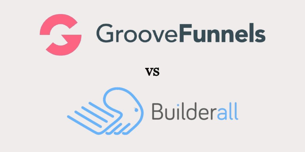 GrooveFunnels vs BuilderAll